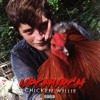 Chicken Willie [Explicit]