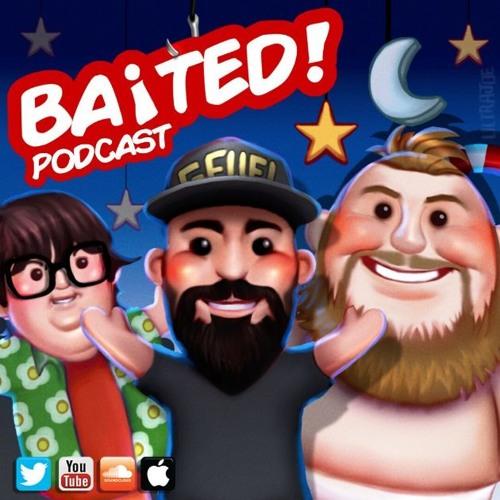 Baited! Ep #21 - YouTube Age Gate!