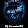 Mega Funk Março 3 - DJ Renato RB
