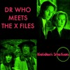 Dr Who Meets The X Files