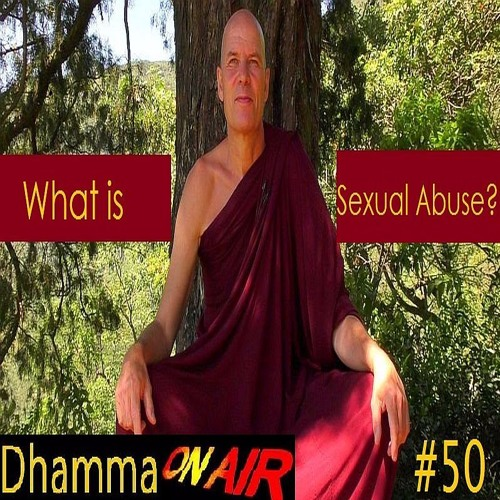 Dhamma On Air #50 Audio: What is Sexual Abuse?