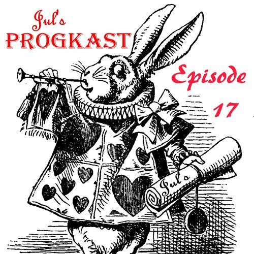 Jul's Progkast - 17