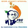 Bhim Jayanti Special ( SP Production )-DJ Sarvesh & DJ Pravin.mp3