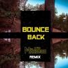Big Sean - Bounce Back (MarSHen Remix)