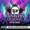 MINISTRY of HOUSE 026 by DAVE & eMTy