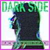 Phoebe Ryan - Dark Side (Dragon Fruit Bootleg)