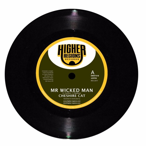 MR WICKED MAN Cheshire Cat (sample + dub) OUT NOW!!