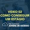 Video 02 - Série