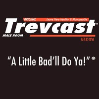 TREVCAST #13 - Pussybuster!
