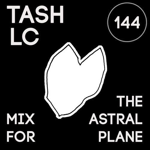 Tash LC Mix For The Astral Plane