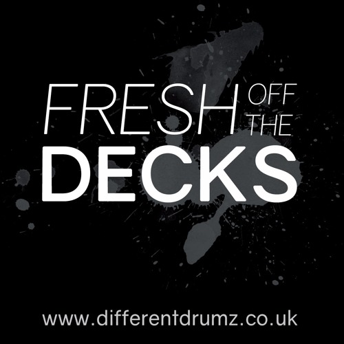 Fresh Off The Decks - 0065 [Different Drumz]