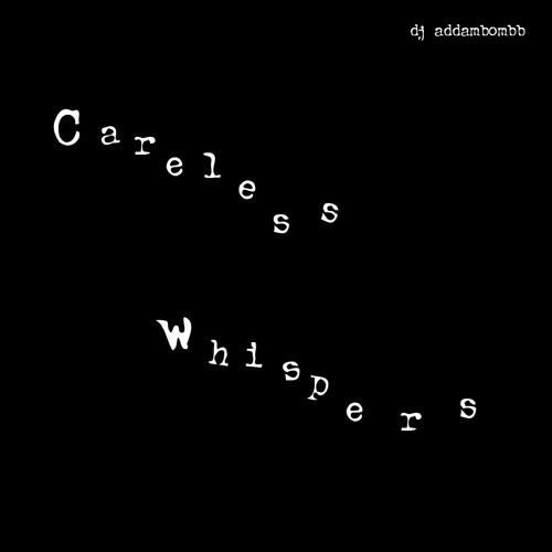 dj addambombb - Careless Whispers (George Michael)