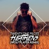 Twenty One Pilots - Heathens (Wolf Player Remix) FREE DOWNLOAD