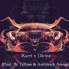 Rarri x Divine ( Prod.By TyRose & Architrack Arango)