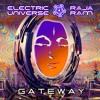 Electric Universe & Raja Ram - Gateway (Preview)