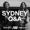 How To Be A Little Bit Better Tomorrow Than You Are Today -- Sydney Q&A
