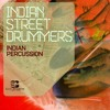 EarthMoments - Indian Street Drummers - Demo Song 02