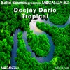 Deejay Dario-Tropical Preview (Out Now on Moganga)