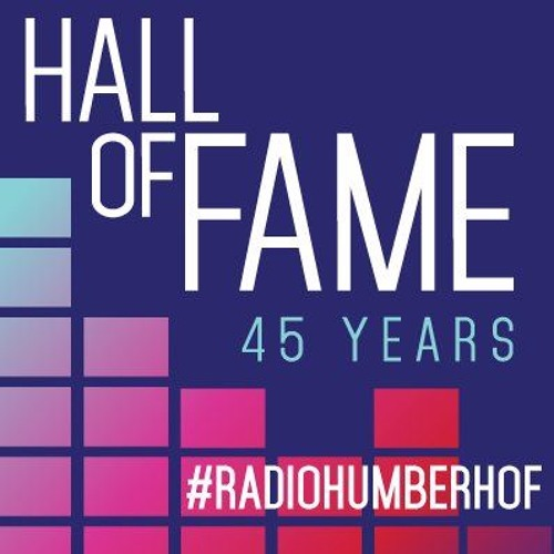 Radio Humber Hall Of Fame Feature