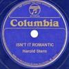 Harold Stern - Isn't It Romantic (Bill Smith, Vocal) (1932)