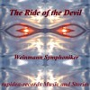 The Ride of the Devil > Helmut Friedrich Fenzl & Weinmann Symphoniker