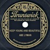 Abe Lyman - Keep Young And Beautiful (with Vocal Trio) (1933)