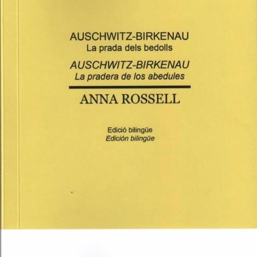 """Poema de Anna Rossell (Poema XXIV de su libro """"Auschwitz-Birkenau. La pradera de los abedules""""."""