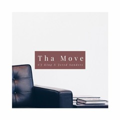 C.J King - Tha Move ft. Jered Sanders