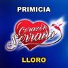 Corazón Serrano - Lloro (Primicia Marzo 2017)