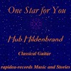 One Star for You > Hub Hildenbrand & Classical Guitar