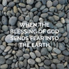 When The Blessing of God Sends Fear Into the Earth