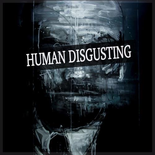 Gonzi & Saivor - HUMAN DISGUSTING