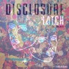 Disclosure - Latch feat. Sam Smith (TOMILLO Remix) FREE DL