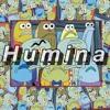 Humina (feat. VJ Rozas, Som, Lil Hop, nomiles)[Prod. Lil DIGIT$]