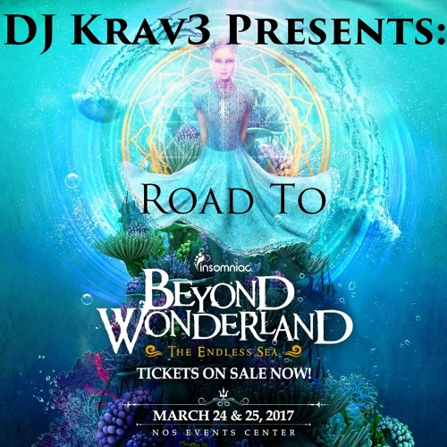 DJ Krav3 - Road to Beyond WonderLand