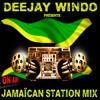 Deejay Windo - Jamaïcan Station Mix 1- W.M.W 2017