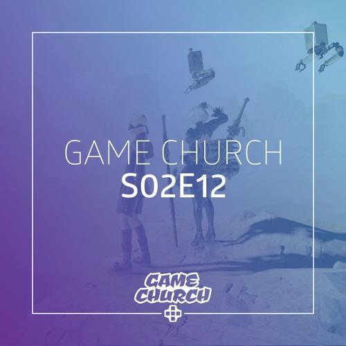 Game Church S02E12