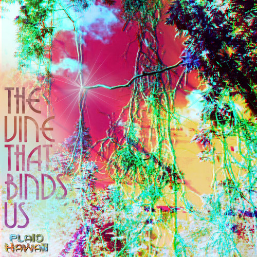 The Vine That Binds Us