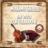 Maximo Grado - En Vivo Con Tololoche Portada del disco