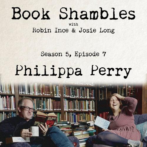 Book Shambles - Season 5, Episode 7 - Philippa Perry