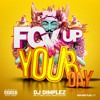 Dj Dimplez ft Ice Prince, Royal Empire x Reason - F#k Up Your Day
