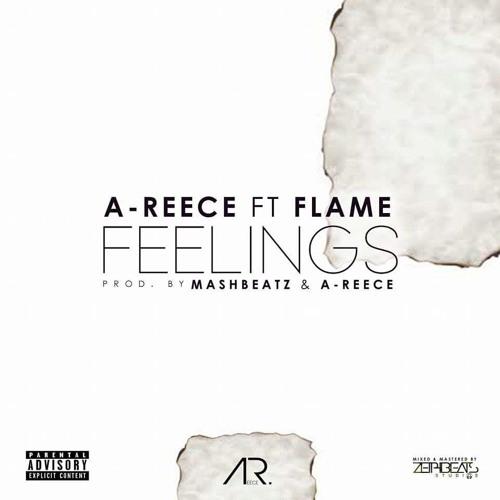 Feelings (feat. Flame)- A-REECE