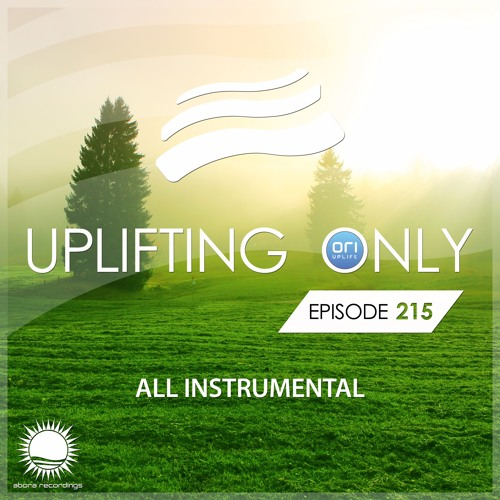 Uplifting Only 215 (March 23, 2017) [All Instrumental]