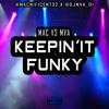 MAC vs MVA: Keepin' It Funky (Mix CD)