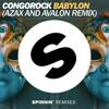 Congorock - Babylon (Azax & Avalon Remix )★ OUT NOW ★