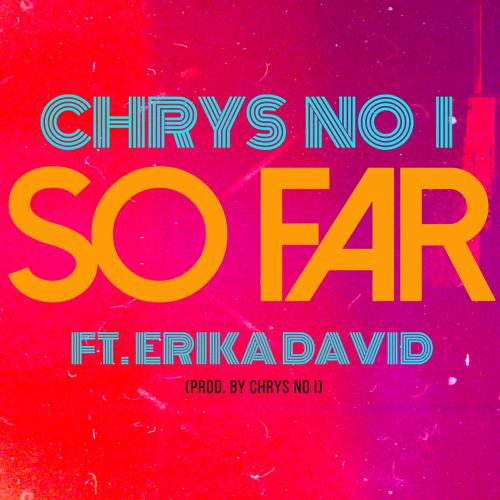 So Far (Featuring Erika David)