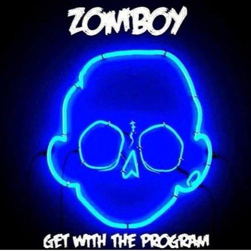 Zomboy - Get With The Program (OneShot Break Refix)