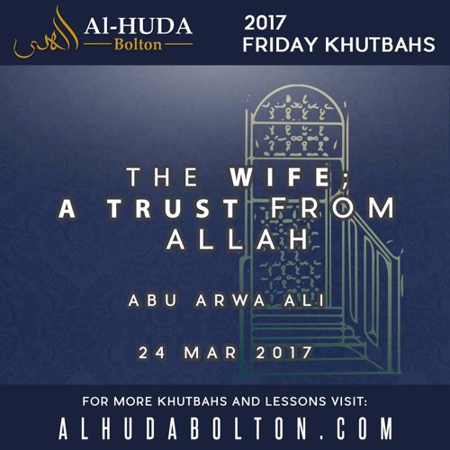 The Wife; A Trust From Allah