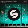 Breathe Carolina & Streex - Up All Night [OUT NOW]