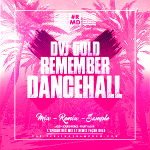 REMEMBER DANCEHALL #1